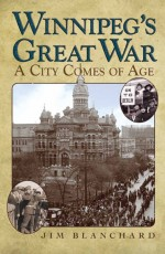 Winnipeg's Great War