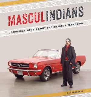 Image result for masculindians conversations about indigenous manhood